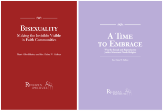 """Bisexuality"" and ""A Time to Embrace,"" two publications from the Religious Institute"