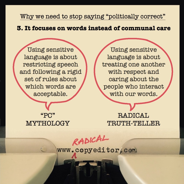 """Politically correct"" focuses on words instead of communal care. Full description of pic below."