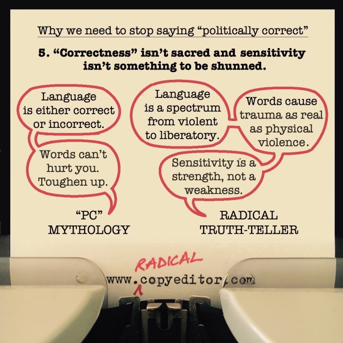 """""""Correctness"""" isn't sacred and sensitivity isn't something to be shunned. Full description of pic below."""