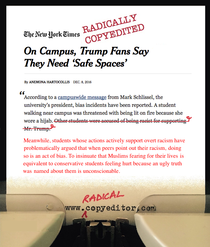 """A copyedited paragraph from a New York Times article titled """"On Campus, Trump Fans Say They Need 'Safe Spaces.'"""""""